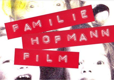 Familie Hofmann - Die Kinder, Superhelden und Monster